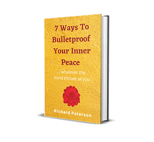 7 Ways To Bulletproof Your Inner Peace